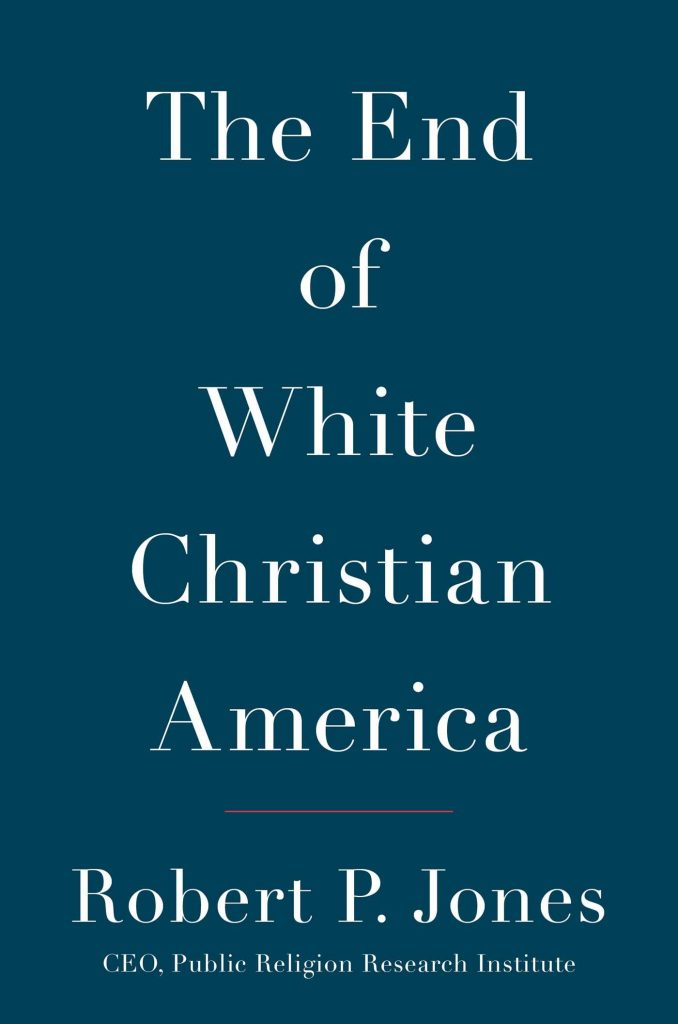 the-end-of-white-christian-america